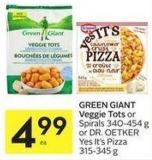 Green Giant Veggie Tots or Spirals 340-454 g or Dr. Oetker Yes It's Pizza 315-345 g