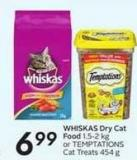 Whiskas Dry Cat Food 1.5-2 Kg or Temptations Cat Treats 454 g