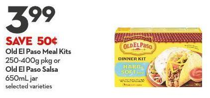 Old El Paso Meal Kits 250-400g Pkg or Old El Paso Salsa 650ml Jar