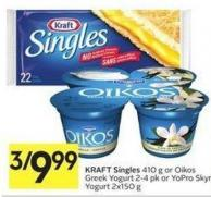 Kraft Singles 410 g or Oikos Greek Yogurt 2-4 Pk or Yopro Skyr Yogurt 2x150 g