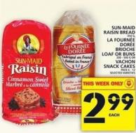 Sun-maid Raisin Bread Or La Fournée Dorée Brioche Loaf Or Buns Or Vachon Snack Cakes
