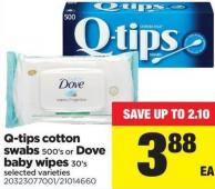 Q-tips Cotton Swabs - 500's or Dove Baby Wipes - 30's