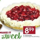 6in Cheesecakes or Crème Style Pies 650-925 g