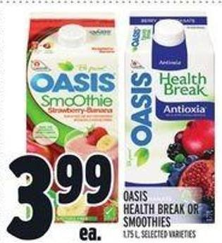 Oasis Health Break or Smoothies