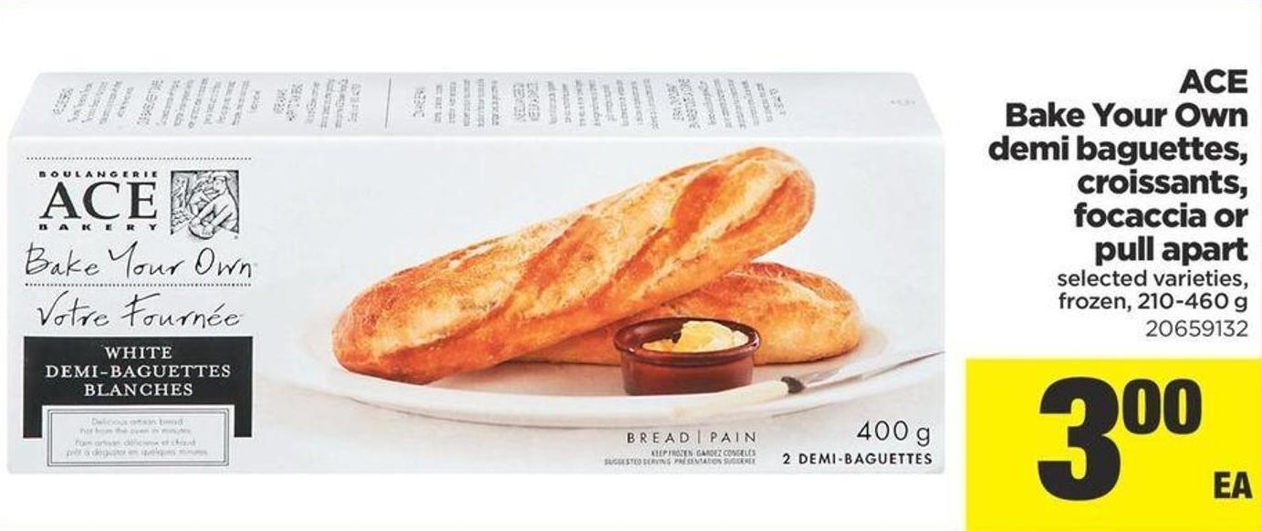 Ace Bake Your Own Demi Baguettes - Croissants - Focaccia Or Pull Part - 210-460 g