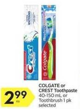 Colgate or Crest Toothpaste 40-150 mL or Toothbrush 1 Pk Selected