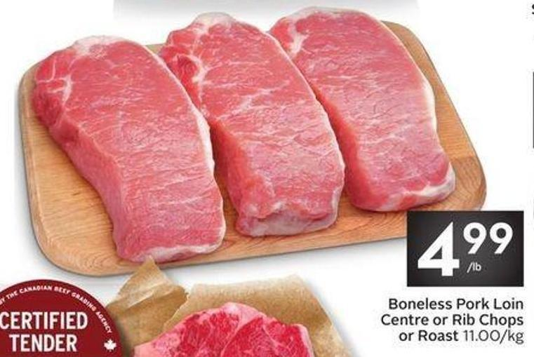 Boneless Pork Loin Centre or Rib Chops or Roast