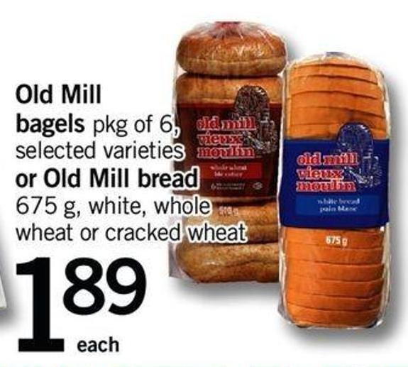 Old Mill Bagels - Pkg Of 6 - Or Old Mill Bread - 675 G
