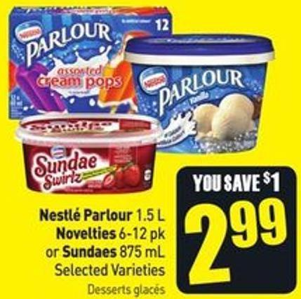 Nestlé Parlour 1.5 L Novelties 6-12 Pk or Sundaes 875 mL