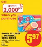 Pogo All Beef or Original Corn Dogs - 544-750 g