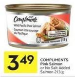 Compliments Pink Salmon or No Salt Added Salmon 213 g