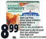 Maple Leaf Prime Raised Without Antibiotics Breaded Chicken or Chicken Wings