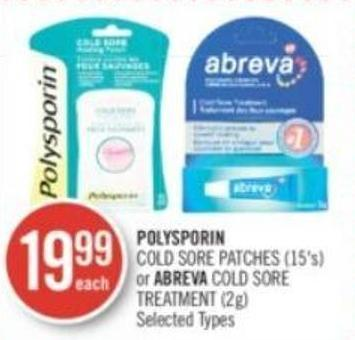 Polysporin  Cold Sore Patches (15's) or Abreva Cold Sore Treatment (2g)