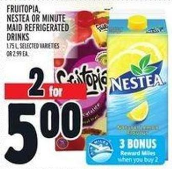 Fruitopia - Nestea Or Minute Maid Refrigerated Drinks