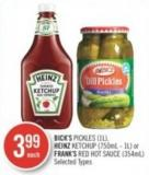 Bick's Pickles (1l) - Heinz Ketchup (750ml - 1l) or Frank's Red Hot Sauce (354ml)