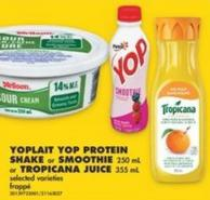 Yoplait Yop Protein Shake or Smoothie - 250 mL or Tropicana Juice - 355 mL