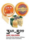 Cheese Bar Oka Classique - Jarlsberg - Saint Agur - L'extra Camembert