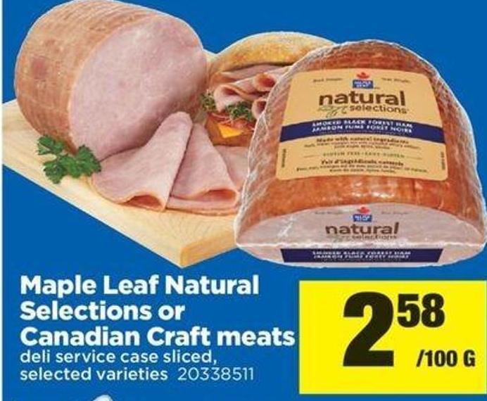 Maple Leaf Natural Selections Or Canadian Craft Meats