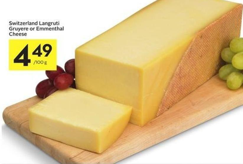 Switzerland Langruti Gruyere or Emmenthal Cheese