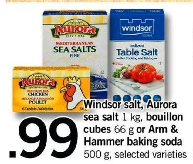 Windsor Salt - Aurora Sea Salt 1 Kg - Bouillon Cubes 66 G Or Arm & Hammer Baking Soda 500 G