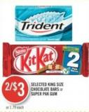 Selected King Size Chocolate Bars or Super Pak GUM