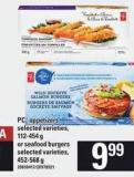 PC Appetizers - 112-454 g Or Seafood Burgers - 452-568 g