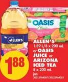 Allen's - 1.89 L/8 X 200 mL or Oasis Juice or Arizona Iced Tea - 8 X 200 mL