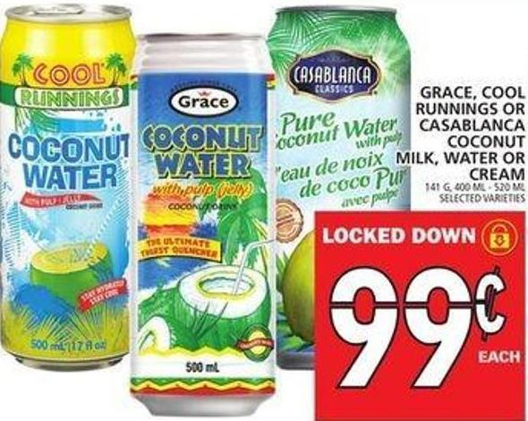 Grace - Cool Runnings Or Casablanca Coconut Milk - Water Or Cream