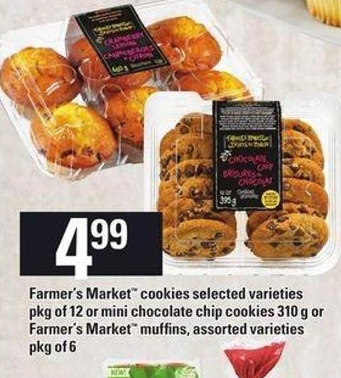 Farmer's Market Cookies - Pkg Of 12 Or Mini Chocolate Chip Cookies - 310 G Or Farmer's Market Muffins