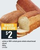 White Or 100% Whole Grain Whole Wheat Bread Sliced - 450 g