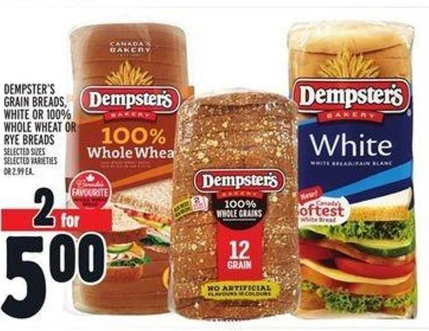 Dempster's Grain Breads - White or 100% Whole Wheat or Rye Breads