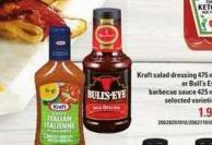 Kraft Salad Dressing - 475 Ml Or Bull's Eye Barbecue Sauce - 425 Ml