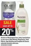 Aveeno Or Neutrogena Face - Body - Hand Lotions Or Sun Care Or Olay Retinol - Regenerist - Total Effects - Age Defying And Complete & Classic