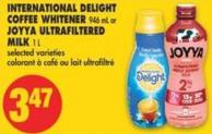 International Delight Coffee Whitener - 946 mL or Joyya Ultrafiltered Milk - 1 L