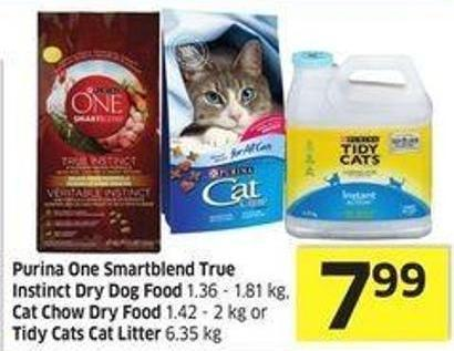 Purina One Smartblend True Instinct Dry Dog Food 1.36 - 1.81 Kg - Cat Chow Dry Food 1.42 - 2 Kg or Tidy Cats Cat Litter 6.35 Kg