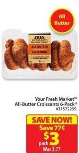 Your Fresh Market All-butter Croissants 6-pack