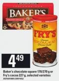 Baker's Chocolate Square - 170/270 G Or Fry's Cocoa - 227 G