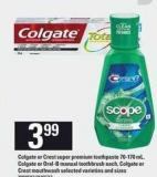 Colgate Or Crest Super Premium Toothpaste 70-170 Ml - Colgate Or Oral-b Manual Toothbrush Each - Colgate Or Crest Mouthwash