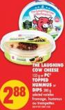 The Laughing Cow Cheese - 133 g or PC Topped Hummus or Dips - 280 g