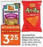 Old Dutch Restaurante Tortilla Chips 250-320 g - Salsa 400-430 Mlor Arriba 245 g