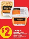 Ziggy's Salad - 454 g or Fresh Pasta - 350 g