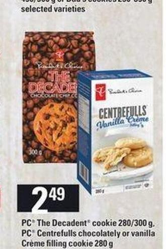 PC The Decadent Cookie - 280/300 G - PC Centrefulls Chocolately Or Vanilla Crème Filling Cookie - 280 G