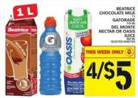 Beatrice Chocolate Milk Or Gatorade Or Del Monte Nectar Or Oasis Juice