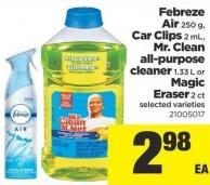 Febreze Air - 250 G - Car Clips 2 Ml - Mr. Clean All-purpose Cleaner - 1.33 L Or Magic Eraser - 2 Ct