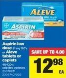 Aspirin Low Dose - 81 Mg 120's Or Aleve Tablets Or Caplets - 40-120's