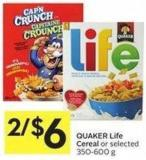 Quaker Life Cereal or Selected - 350-600 g