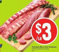 Pork Back Ribs or Pork Tenderloin Frozen Cryovac