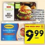 Butterball Turkey Or Irresistibles Naturalia Beef Burgers