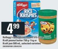 Kellogg's Family Size Cereals 515-755 G - Kraft Peanut Butter 750 G-1 Kg Or Kraft Jam 500 Ml