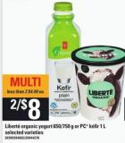 Liberte Organic Yogurt 650/750 G Or PC Kefir 1 L